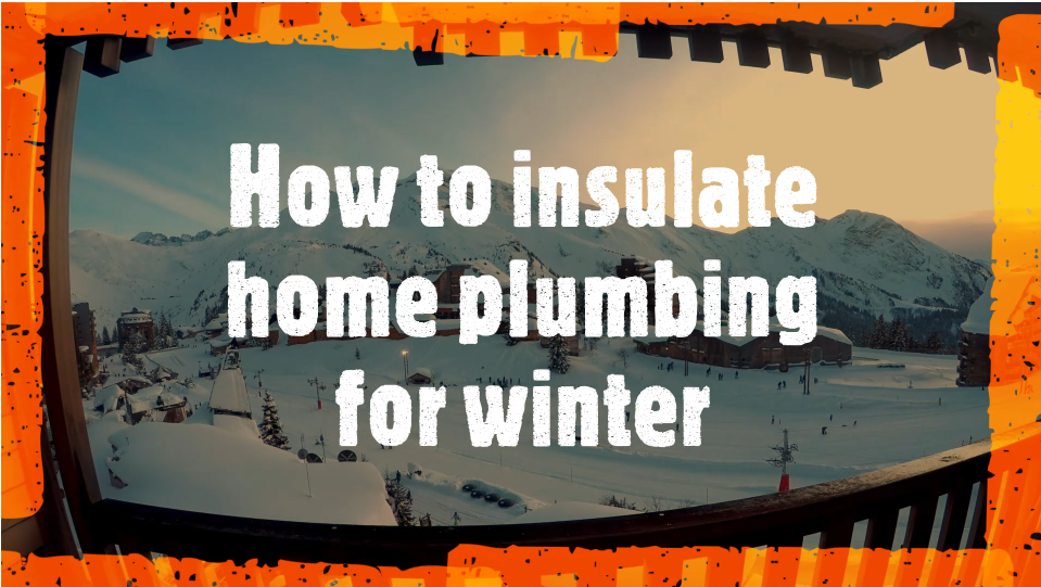 How to Insulate Home Plumbing for Winter